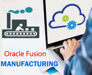 Oracle Fusion Manufacturing Online Training Course