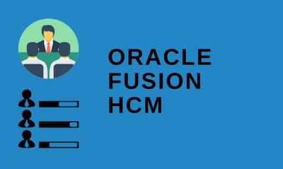 Oracle Fusion HCM 30th Batch@06-07-2020